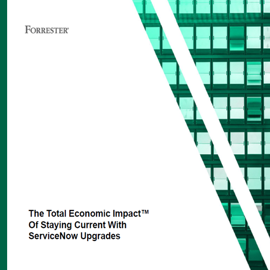 Forrester servicenow upgrade report