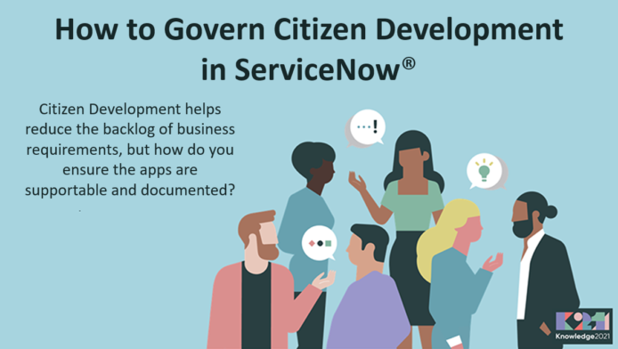 How to Govern Citizen Development in  ServiceNow®
